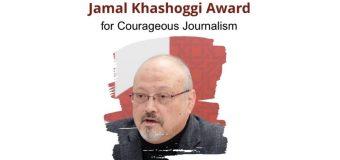 Jamal Khashoggi – Award for Courageous Journalism 2019 ($25,000 Prize)