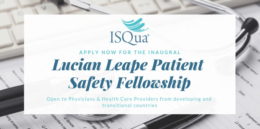 ISQua Lucian Leape Patient Safety Fellowship Program 2019