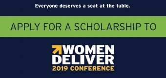 Women Deliver 2019 Conference Media Scholarship Program (Fully-funded to Vancouver, Canada)