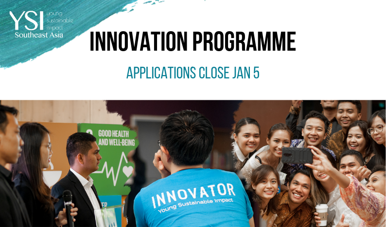 Young Sustainable Impact (YSI) Southeast Asia Innovation Programme 2019 (Fully funded to Singapore)