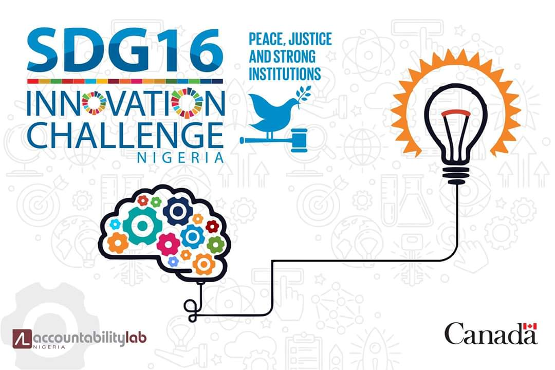 Accountability Lab Nigeria/Canadian Embassy SDG 16 Innovation Challenge 2019