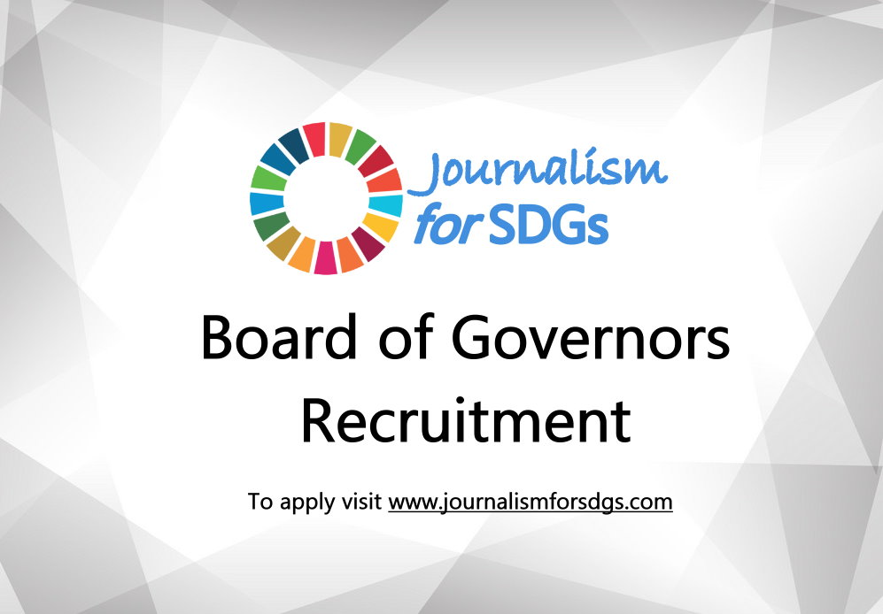 Call for Applications: Journalism For SDGs Board of Governors 2019 (Fully Funded)