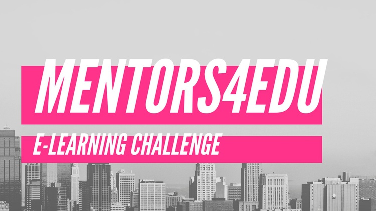 Mentors4EDU Global E-Learning Challenge 2019