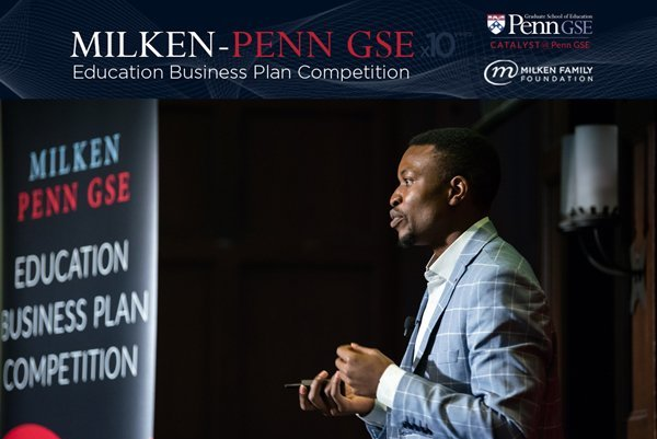 Milken-Penn GSE Education Business Plan Competition 2019 for educational innovators worldwide