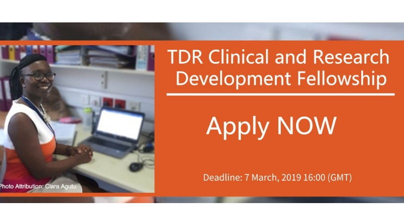 TDR Clinical and Research Development Fellowship 2019 (Fully-funded)