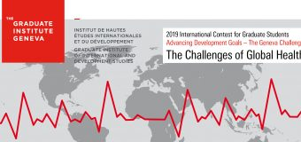 The Geneva Challenge 2019: Advancing Development Goals International Contest for Graduate Students (Up to CHF 25'000 in prizes)