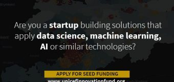 UNICEF Innovation Fund 2019 Call for Data Science & AI (Up to $50-90K equity-free investments)