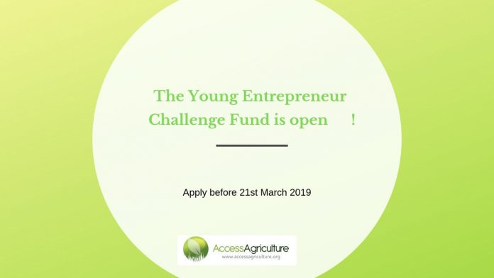 Access Agriculture Young Entrepreneur Challenge Fund 2019