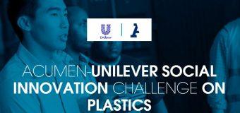 Acumen-Unilever Social Innovation Challenge on Plastics 2019 – Social Enterprise Incubator