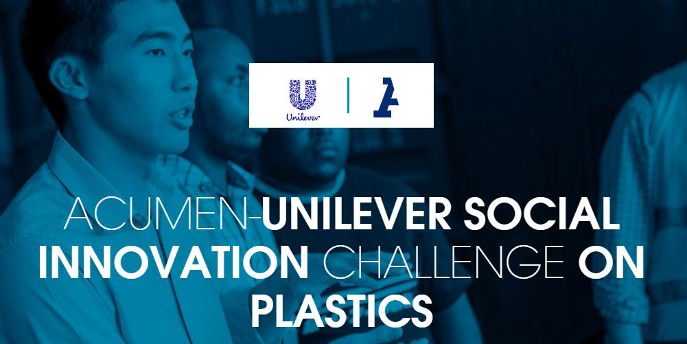 Acumen-Unilever Social Innovation Challenge on Plastics 2019 – Social Enterprise Incubator