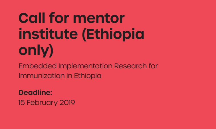 Call for Mentor Institute: Alliance HPSR Embedded Implementation Research for Immunization in Ethiopia 2019