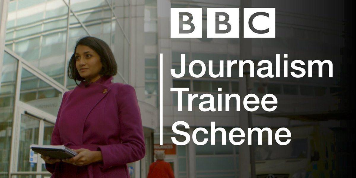 British Broadcasting Corporation (BBC) Journalism Trainee Scheme 2019