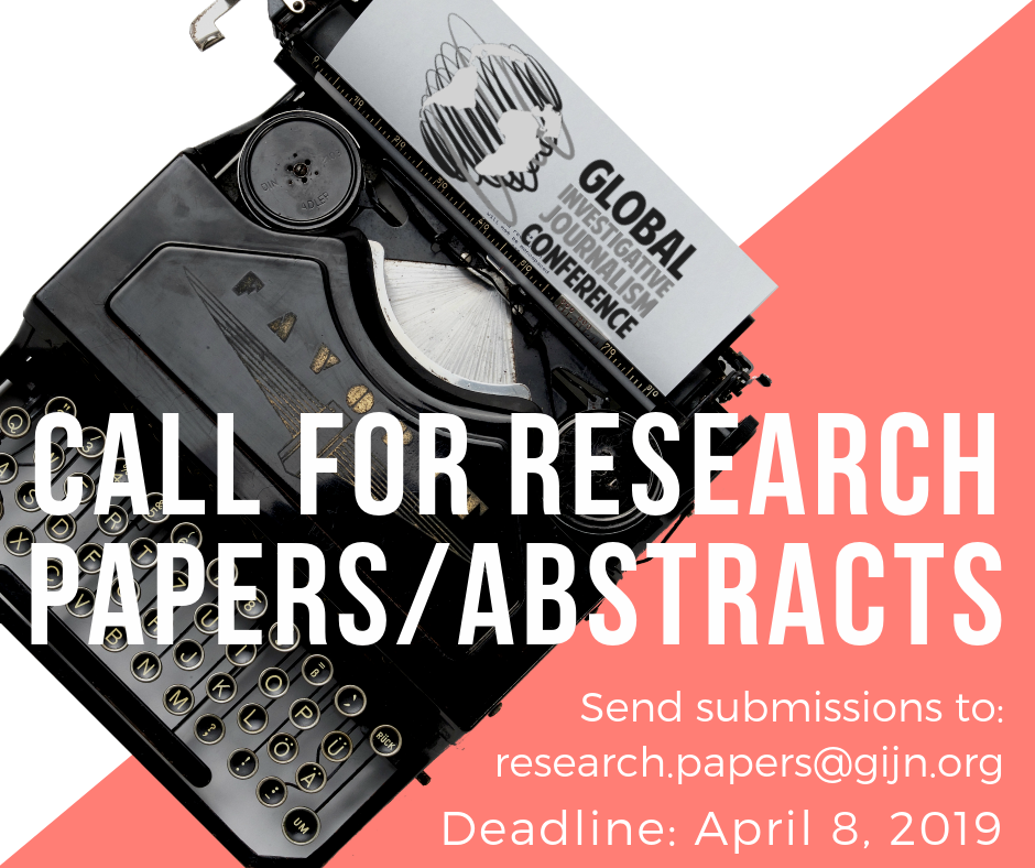 Call for Research Papers/Abstracts: Global Investigative Journalism Conference 2019