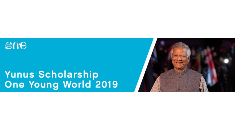 Professor Muhammad Yunus Scholarship for Bangladesh Youth to attend One Young World Summit 2019 in London, UK