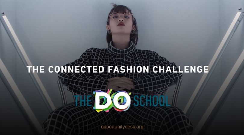 The DO School Connected Fashion Challenge 2019 (Fully funded to Berlin, Germany)