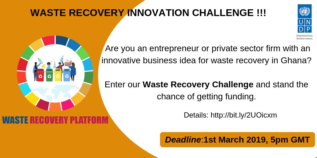 UNDP Ghana Waste Recovery Innovation Challenge 2019 (up to $40,000)