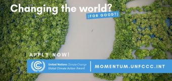 UNFCCC Momentum for Change Global Climate Action Awards 2019 (Fully-funded to the UN Climate Change Conference in Chile)