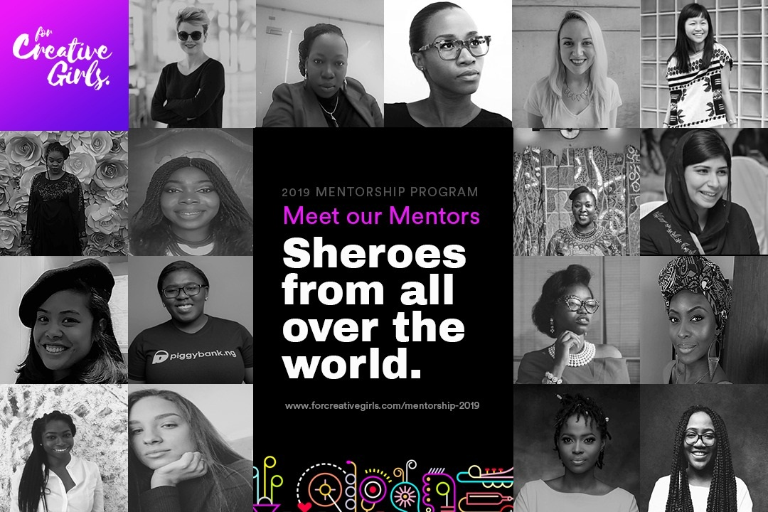 For Creative Girls Mentoring Program 2019 for Female Creatives and Professionals