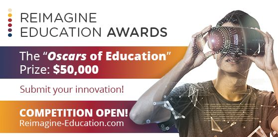 Reimagine Education Conference and Awards 2019 (Win $50,000 in funding)