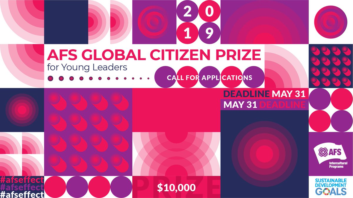 AFS Global Citizen Prize 2019 for Young Leaders (US$10,000 cash prize)
