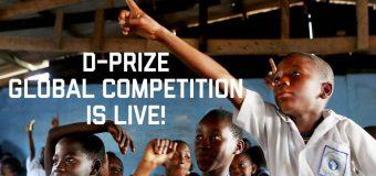 D-Prize Global Competition 2019 for Aspiring Entrepreneurs worldwide ($20,000 prize)