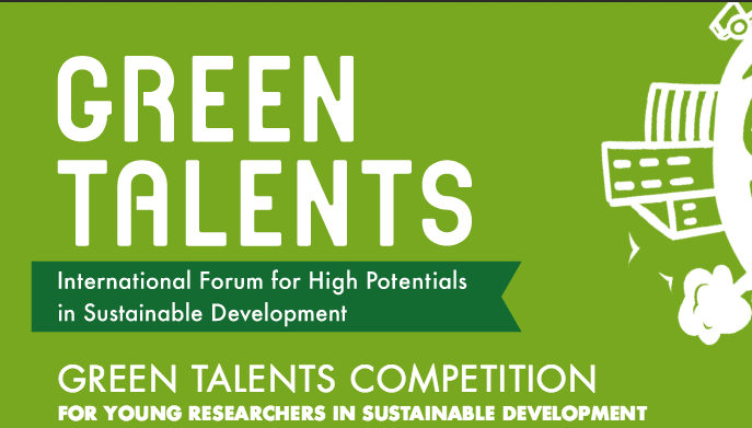 Green Talents Competition 2019 for Young Researchers in Sustainable Development (Funded to Germany)