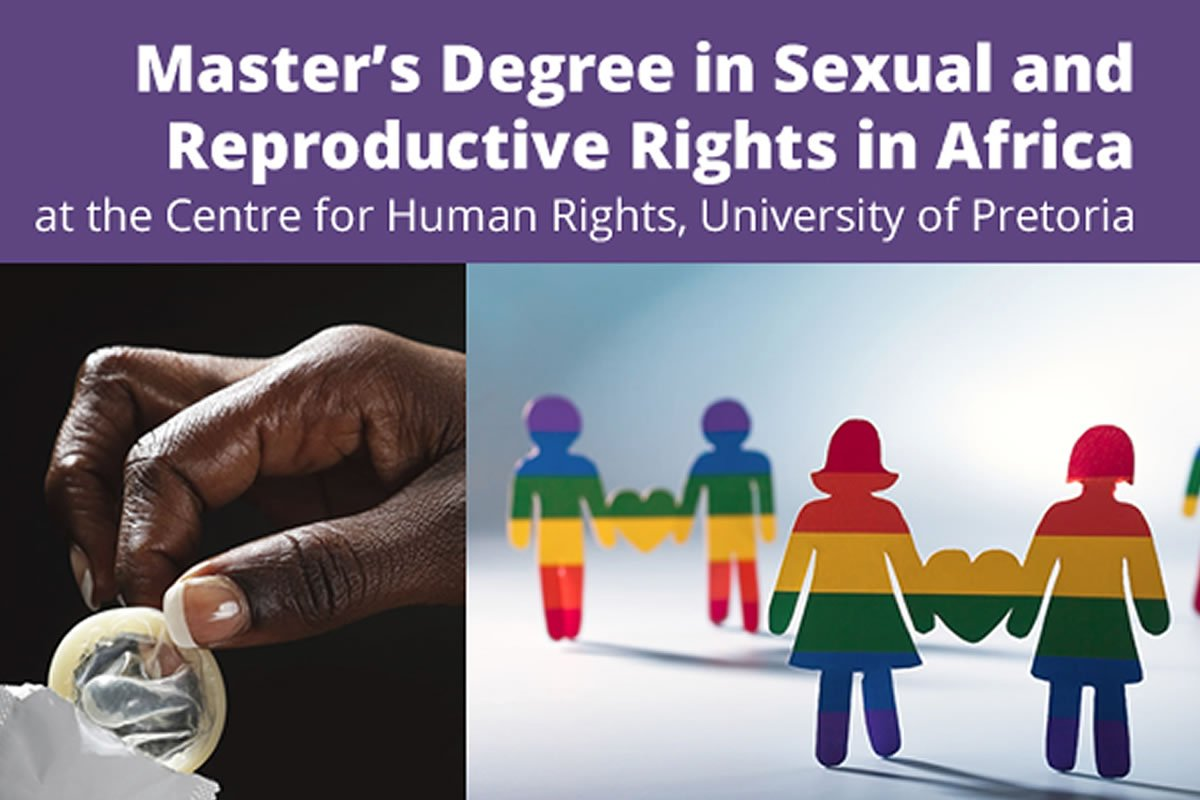 Master's Degree in Sexual & Reproductive Rights in Africa 2020 at Centre for Human Rights, University of Pretoria (Full Scholarships Available)