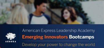 Ashoka/American Express Leadership Academy Emerging Innovators Bootcamps 2019 (Fully-funded)