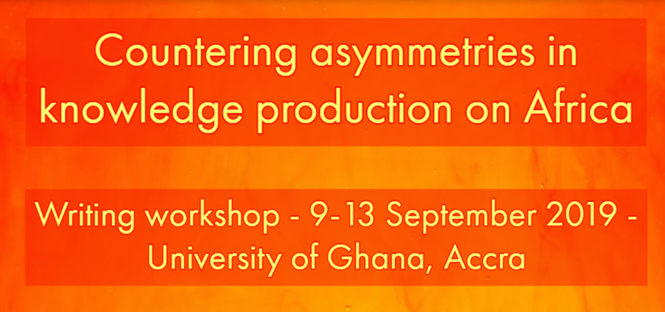 Call for Applications: Countering Asymmetries in Knowledge Production on Africa Writing Workshop 2019