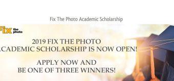 Fix The Photo Academic Scholarship 2019 ($1,500 prize)