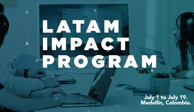 Apply to the Latam Impact Program Summer 2019 (Scholarships Available)