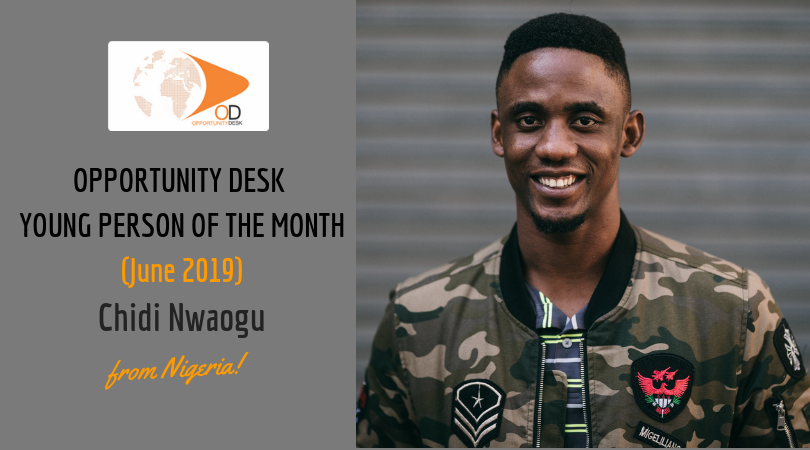 Chidi Nwaogu from Nigeria is OD Young Person of the Month for June 2019!