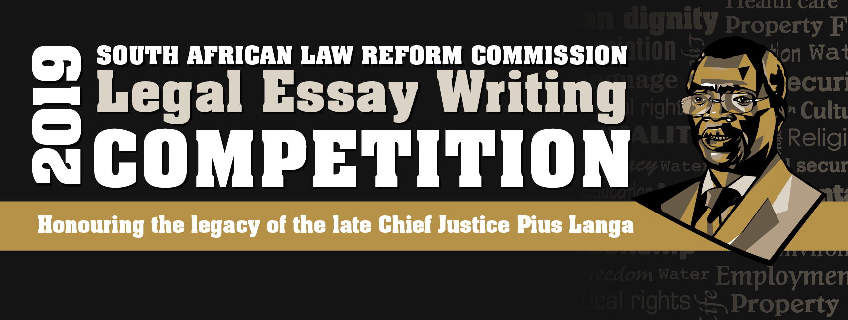 South African Law Reform Commission Legal Essay Writing Competition 2019 (R70,000 prize)