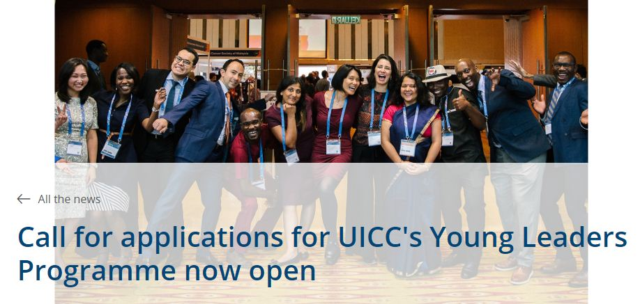 Union for International Cancer Control (UICC) Young Leaders Programme 2019