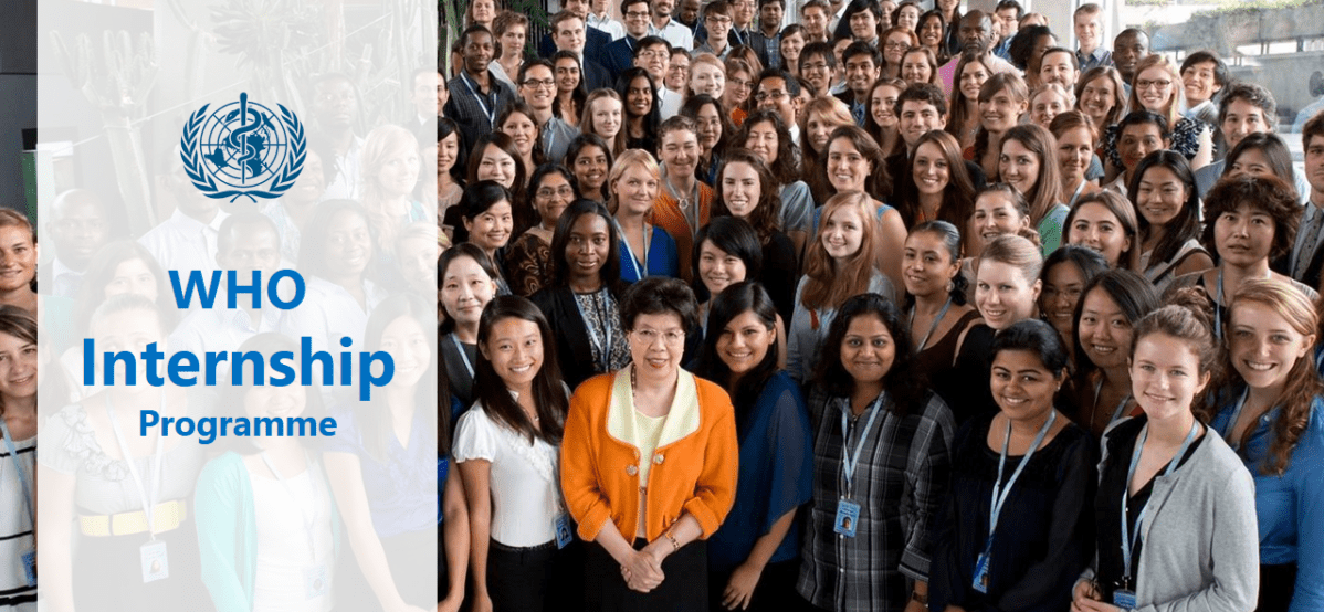 World Health Organisation (WHO) Internship Programme 2019 ...