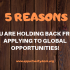 Five Reasons You Are Holding Back from Applying to Global Opportunities