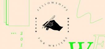 Bitch MediaFellowships for WritersProgram 2020