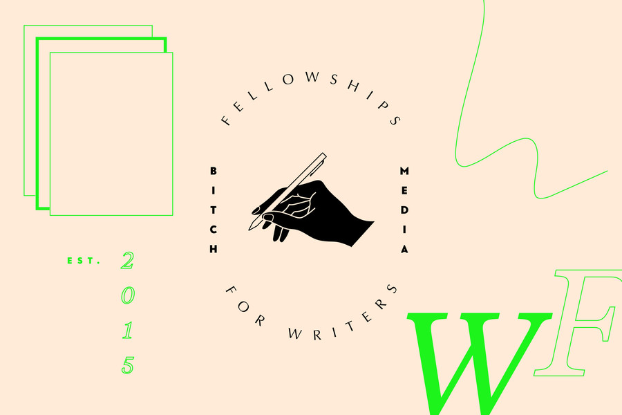 Bitch Media Fellowships for Writers Program 2020