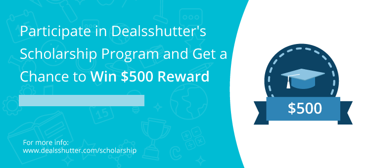 Deals Shutter Scholarship Program 2019 for College Students (Up to $500)