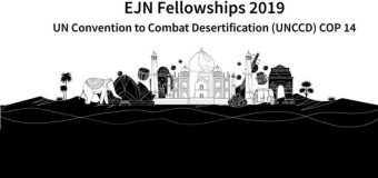 Earth Journalism Network 2019 Reporting Fellowships to the UNCCD COP14 (Fully-funded)