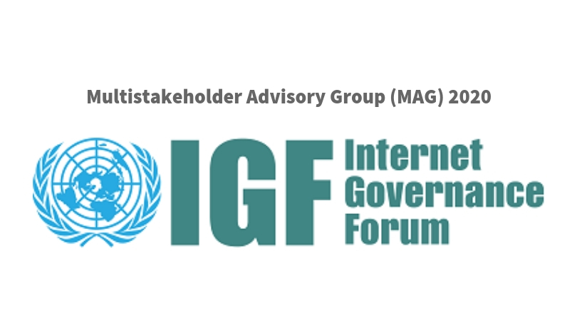 Internet Governance Forum Multistakeholder Advisory Group (MAG) 2020