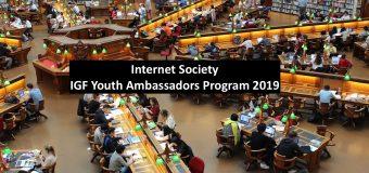 Internet Society IGF Youth Ambassadors Program 2019 (Funded to Global Internet Governance Forum in Berlin, Germany)