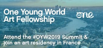 One Young World Art Fellowship 2019 (Fully-funded to OYW Summit 2019 in London & a month-long art residency in France)
