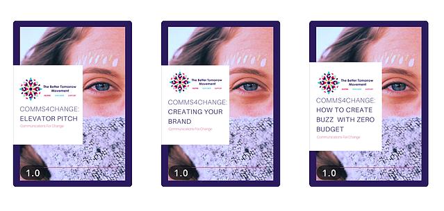The Better Tomorrow Movement (TBTM) Communications For Change Program 2019