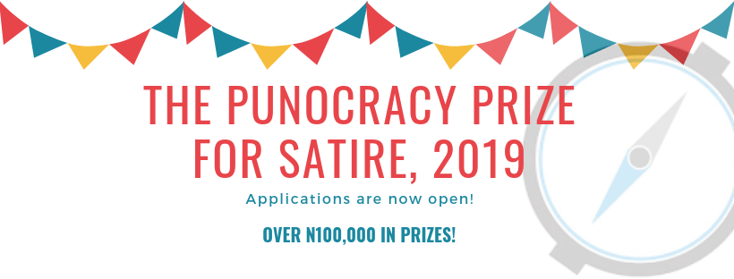 Punocracy Prize for Satire (PuPS) Writing Competition 2019 for Nigerians (Up to N100,000 in prizes)