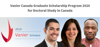 Vanier Canada Graduate Scholarship Program 2020 for Doctoral Study in Canada ($50,000 per year)