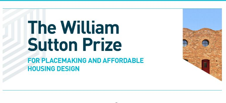 William Sutton Prize 2019 for Placemaking and Affordable Housing Design (Up to £20,000)