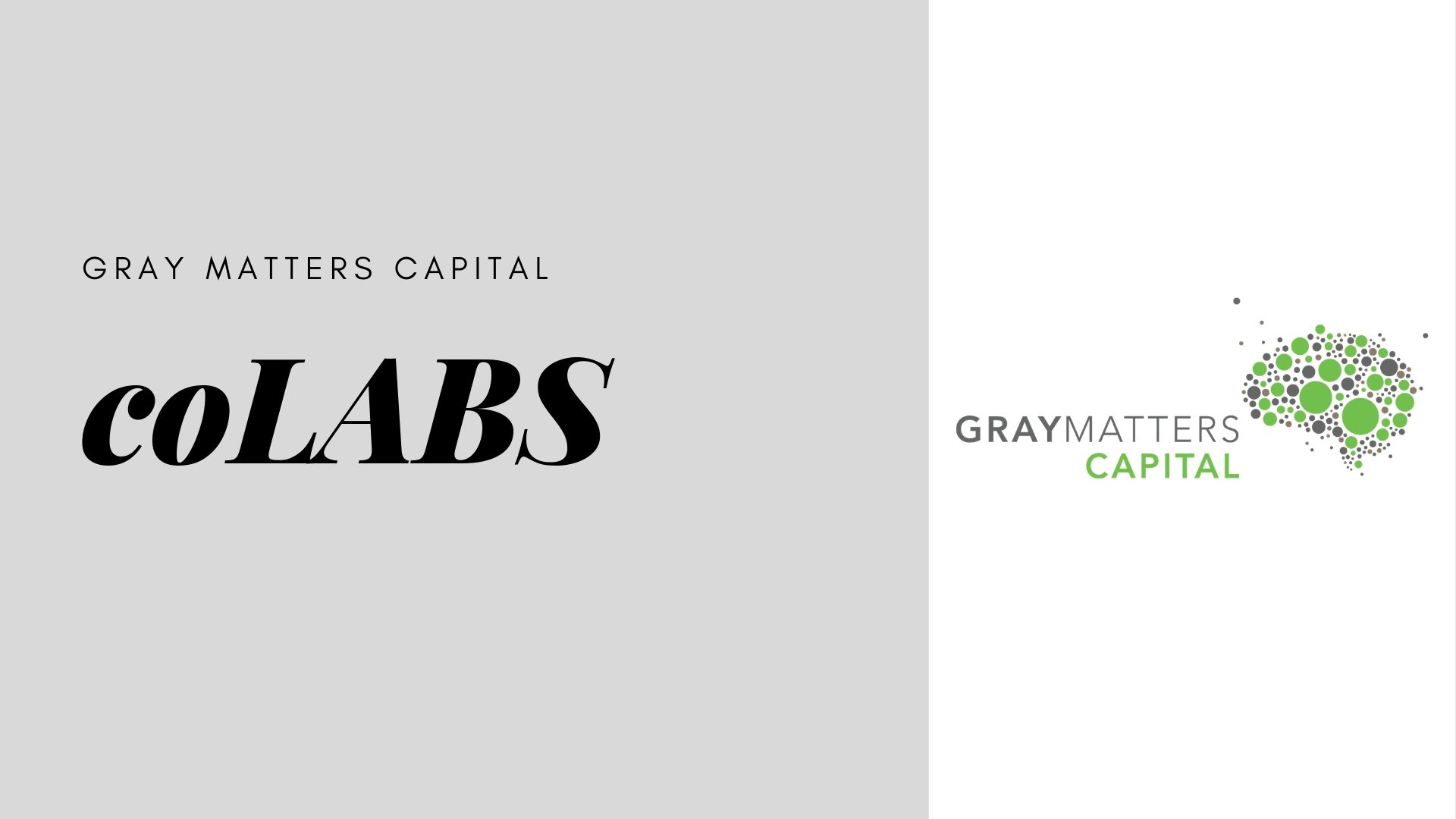Gray Matters Capital coLABS 2020 for Early-stage Companies (up to $250,000 in seed investment capital)