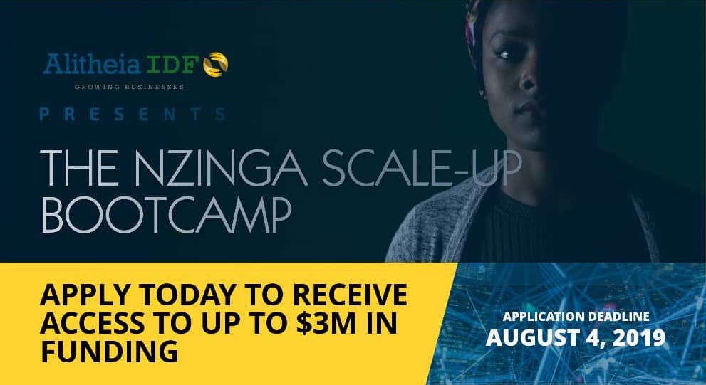 Apply to Alitheia IDF's Nzinga Scale-Up Bootcamp 2019 for African Businesses seeking up to $3M in funding