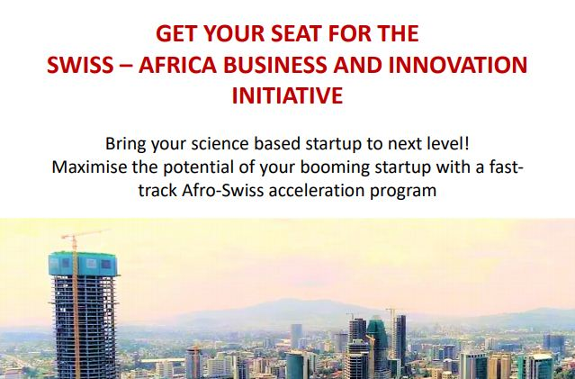 Swiss Africa Business and Innovation Initiative 2019 for African Entrepreneurs (Fully-funded to Switzerland)
